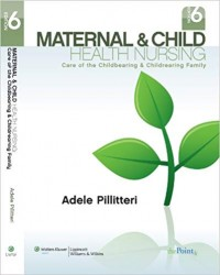 Image of Maternal & Child Health Nursing: care of the childbearing & Childrearing family